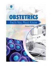 Obstetrics. Facts You Must Know